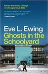 Ghosts in the Schoolyard - Eve L. Ewing (Paperback)