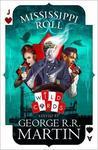 Mississippi Roll - George R.R. Martin (Paperback)