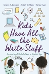 Kids Have All the Write Stuff - Robert W. Maloy (Paperback)