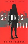 Seconds to Live - Susan Sleeman (Paperback)