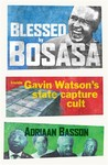 Blessed by BOSASA - Adriaan Basson (Trade Paperback)