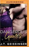 Dangerous Games - J. T. Geissinger (CD/Spoken Word)