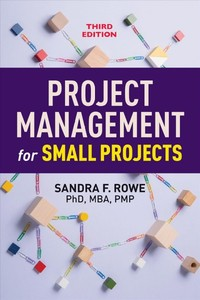 Project Management for Small Projects - Sandra F. Rowe (Paperback) - Cover