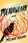 Meadowlark - Melanie Abrams (Hardcover)