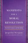 Manifesto For A Moral Revolution - Jacqueline Novogratz (Hardcover)