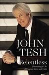 Relentless - John Tesh (Hardcover)