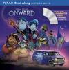 Onward Read-Along Storybook and CD - Disney Book Group (Paperback)