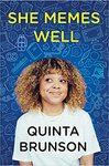 She Memes Well: Essays - Quinta Brunson (Hardcover)