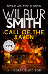 Call Of The Raven - Wilbur Smith (Hardcover) - Cover