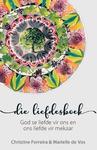 Die Liefdesboek - Christine Ferreira (Paperback)