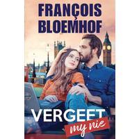 Vergeet My Nie - François Bloemhof (Paperback)