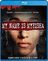 My Name Is Myeisha (Region A Blu-ray)