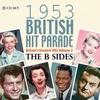 Various - 1953 British Hit Parade: the B Sides (CD)