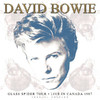 David Bowie - Glass Spider Tour - Live In Canada 1987 (Vinyl)