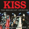 Kiss - Broadcast Archives (CD)