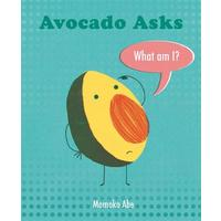 Avocado Asks: What Am I? - Momoko Abe (Hardback)