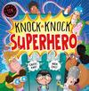 Knock Knock Superhero - Caryl Hart (Hardback)