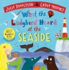 What The Ladybird Heard At The Seaside - Julia Donaldson (Hardback)
