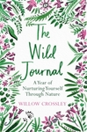 The Wild Journal - Willow Crossley (Paperback)