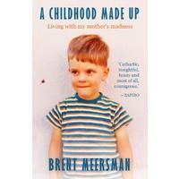 A Childhood Made Up - Brent Meersman (Paperback)