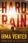 Hard Rain - Irma Venter (Paperback)