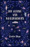 Die Vlerke Van Naaldekokers - Cecilia Steyn (Paperback)