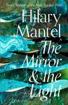 The Mirror & The Light - Hilary Mantel (Trade Paperback)