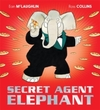 Secret Agent Elephant - Eoin McLaughlin (Paperback)