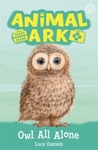 New Animal Ark: Owl All Alone - Lucy Daniels (Paperback)