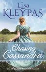 Chasing Cassandra - Lisa Kleypas (Paperback)