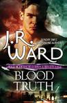 Blood Truth - J. R. Ward (Paperback)