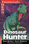 Edge: I Hero: Immortals: Dinosaur Hunter - Steve Barlow (Paperback)