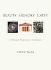 Beauty, Memory, Unity - Steve Bass (Paperback)