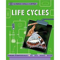 Science Skills Sorted!: Life Cycles - Anna Claybourne (Paperback)