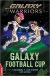 Edge: Galaxy Warriors: Galaxy Football Cup - Steve Barlow (Hardcover)