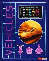 Adventures In Steam: Vehicles - Georgia Amson-Bradshaw (Paperback)