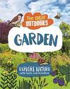 Great Outdoors: the Garden - Lisa Regan (Hardcover)