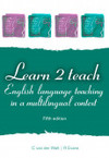 Learn 2 Teach - English Language Teaching In a Multilingual Context - R. Evans (Paperback)