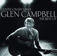 Glen Campbell - Gentle On My Mind: The Collection - Cover