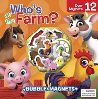 Who's At the Farm?: Bubble Magnets - Phidal - Cover