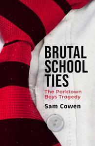Brutal School Ties - Sam Cowen (Paperback) - Cover