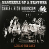 Brothers of a Feather - Live At the Roxy (Feat. Chris & Rich Robinson)