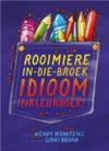 Rooimiere-In-Die-Broek Idioom-Inkleurbroek - Wendy Maartens (Paperback)