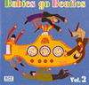 Babies Go Beatles 2 / Var (CD)