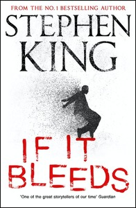If It Bleeds - Stephen King (Trade Paperback) - Cover
