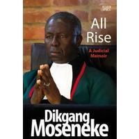 All Rise - Dikgang Moseneke (Paperback)