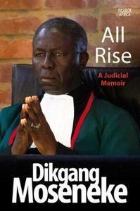 All Rise - Dikgang Moseneke (Paperback) - Cover