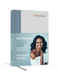 Becoming: A Guided Journal for Discovering Your Voice - Michelle Obama (Hardcover) - Cover