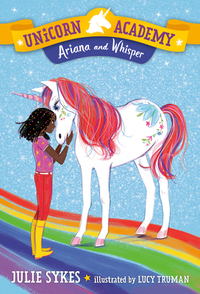 Unicorn Academy #8: Ariana and Whisper - Julie Sykes (Paperback) - Cover