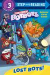 Lost Bots! (Transformers Botbots) - Lauren Clauss (Paperback)